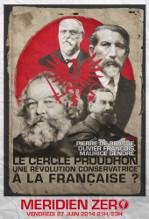 """Émission n°195 : """"Le cercle Proudhon, une révolution conservatrice à la française ?"""""""