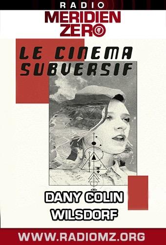 Dany Colin - Le cinéma subversif